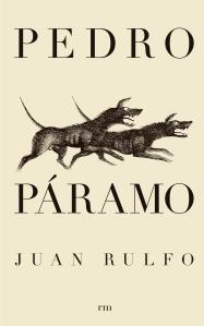 Pedro Páramo. Editorial RM